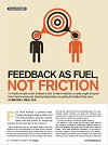 Feedback as Fuel